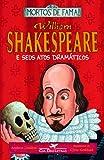 capa de William Shakespeare e Seus Atos Dramáticos
