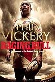 Raging Bull, Phil Vickery, 0007354215