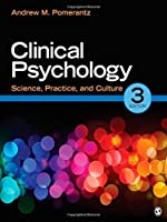 Clinical Psychology: Science, Practice, and Culture by Andrew M. (Mark) Pomerantz (2012-09-27)