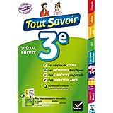 Tout savoir 3e Nouveau programme Spécial brevet (Tout savoir collège) (French Edition)