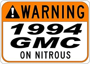 1994 94 GMC JIMMY Seat Belt Warning On Nitrous Aluminum Street Sign - 10 x 14 Inches