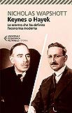 Keynes o Hayek: Lo scontro che ha definito l'economia moderna