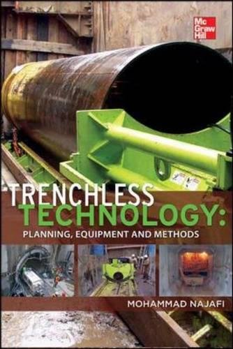 Trenchless Technology: Planning, Equipment, and Methods by Mohammad Najafi
