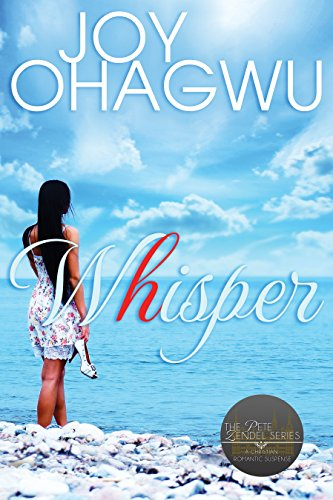 Whisper- The Pete Zendel Christian Suspense series by [Ohagwu, Joy]