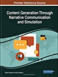 img - for Content Generation Through Narrative Communication and Simulation (Advances in Linguistics and Communication Studies) book / textbook / text book