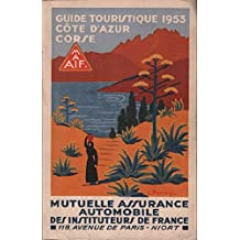 Guide de la mutuelle assurance automobile des instituteurs de france / cote d'azur corse 1953