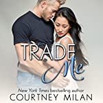 Trade Me: Cyclone, Book 1 | Courtney Milan