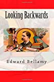 Looking Backwards, Edward Bellamy, 1500373796
