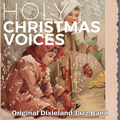 Holy Christmas Voices (Jazz Music Dixieland Christmas)