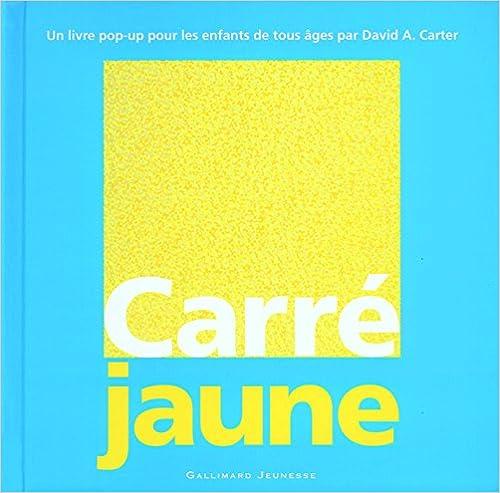 Livres Pdf Telecharger Carre Jaune By David A Carter Pdf