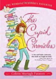 The Cupid Chronicles, Coleen Murtagh Paratore, 1416954848