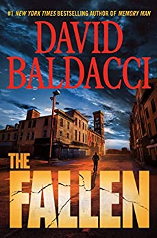 The Fallen (Memory Man series) by [Baldacci, David]