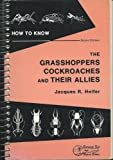 img - for How to Know the Grasshoppers, Cockroaches, and Their Allies book / textbook / text book