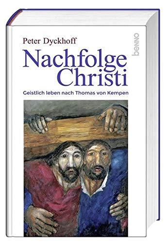 Nachfolge Christi  Geistlich Leben Nach Thomas Von Kempen