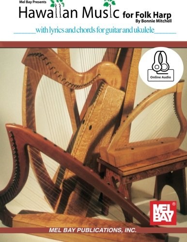 (Hawaiian Music for Folk Harp: with lyrics and chords for guitar and ukulele)