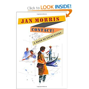 Contact!: A Book of Encounters Jan Morris