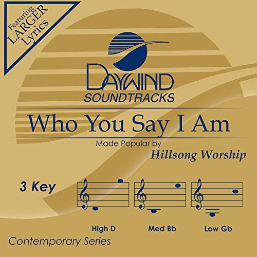 Who You Say I Am (Studio Version) - Single