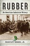 Rubber, Quentin R. Skrabec, 0786469986