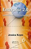 img - for Enterprise 2.0: Social Networking Tools to Transform Your Organization by Jessica Keyes (2012-08-08) book / textbook / text book