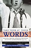 Take Them at Their Words, Bruce J. Miller and Diana Maio, 089733521X