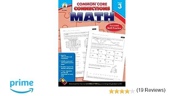 Common Core Connections Math, Grade 3: Carson-Dellosa Publishing ...