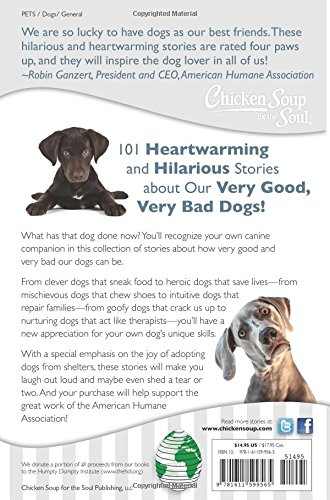 Chicken Soup For The Soul My Very Good Very Bad Dog - This dog has some serious self control that will make you laugh