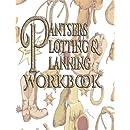 Pantsers Plotting & Planning Workbook 45 (Pantsers Plotting & Planning Workbooks) (Volume 45)