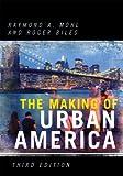 Making of Urban America, Raymond A. Mohl, 0742552357