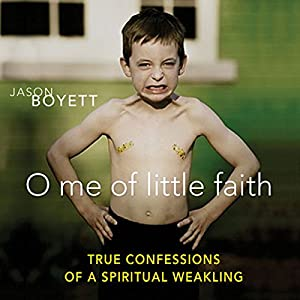 O Me of Little Faith Audiobook