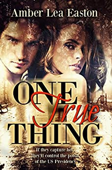 One True Thing by [Easton, Amber Lea]