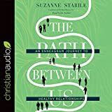 #1: The Path Between Us: An Enneagram Journey to Healthy Relationships