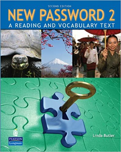 New Password 2: A Reading and Vocabulary Text (without MP3 Audio CD-ROM)