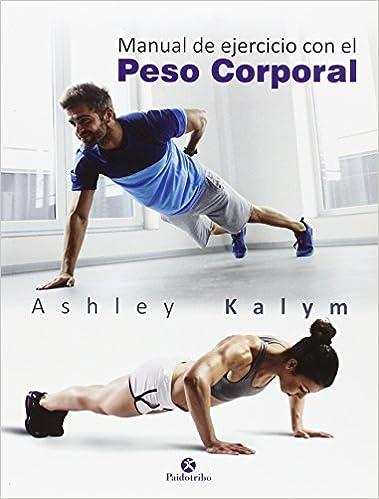 Manual de ejercicios con el peso corporal (Deportes): Amazon ...