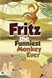img - for Fritz the Funniest Monkey Ever by Ronnie Lee Johnson (2016-04-05) book / textbook / text book