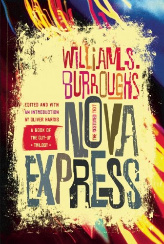 Nova Express: The Restored Text [William S. Burroughs] (Tapa Blanda)