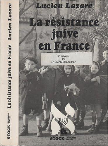 Téléchargement La Résistance juive en France pdf, epub ebook
