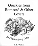 Quickies from Romeos and Other Lovers, B. L. Walker, 0964895919