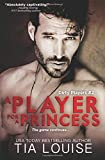 A Player for A Princess (Dirty Players) (Volume 2)