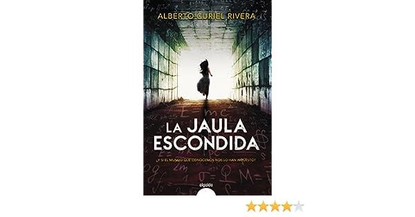 La jaula escondida (ALGAIDA LITERARIA - ALGAIDA NARRATIVA) eBook ...