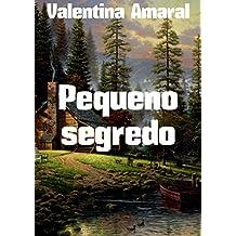 Pequeno segredo (Portuguese Edition)
