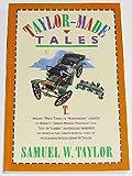 Taylor-Made Tales, Taylor, Samuel W., 156236216X