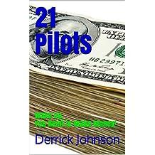 21 Pilots: Wake Up, You Need to Make Money!