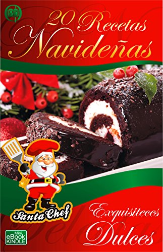 20 Recetas Navideñas Exquisiteces Dulces Colección Santa