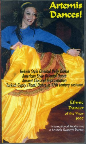 Artemis Dances! Turkish Style Oriental Belly Dance, American Style Oriental Dance, Ancient Classical Improvisation and Turkish Gypsy Dance in 17th Century Costume ()