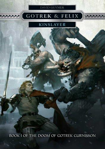 Kinslayer (Gotrek & Felix)
