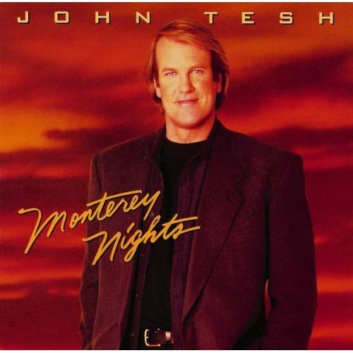John Tesh: Monterey Nights - Maryland Outlet New In