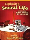Exploring Social Life 4th Edition