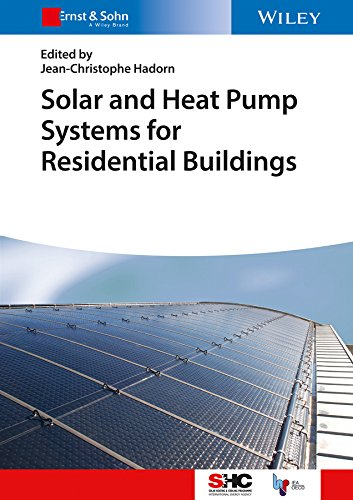 Solar and Heat Pump Systems for Residential Buildings (Solar Heating and Cooling)