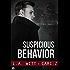 Suspicious Behavior (Bad Behavior Book 2)