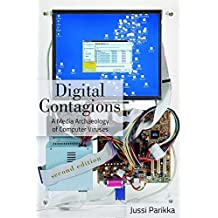 Digital Contagions: A Media Archaeology of Computer Viruses, Second Edition